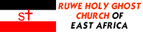 Welcome to Ruwe Holy Ghost Church of East Africa